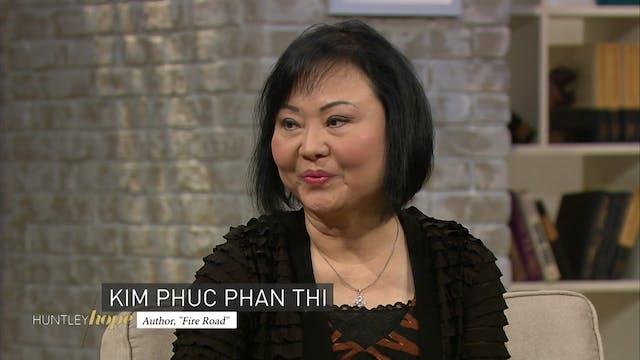 Huntley Hope - Episode 14 - Kim Phuc ...