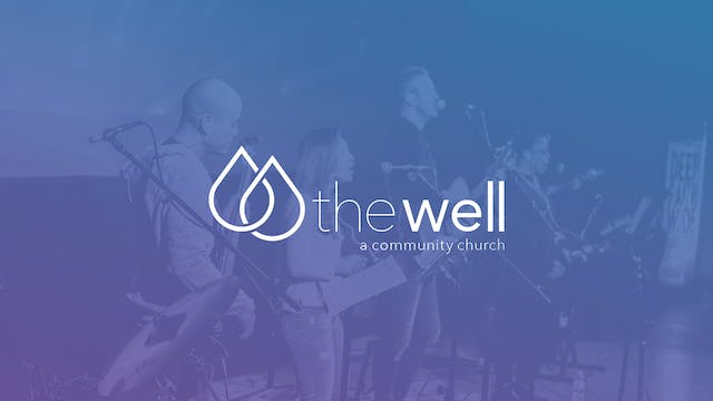 The Well - A Community Church