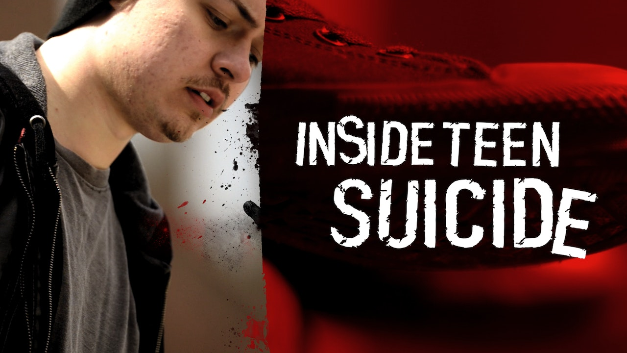 Inside Teen Suicide