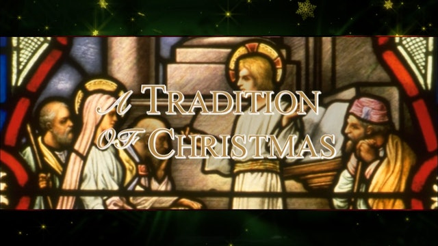 A Tradition of Christmas