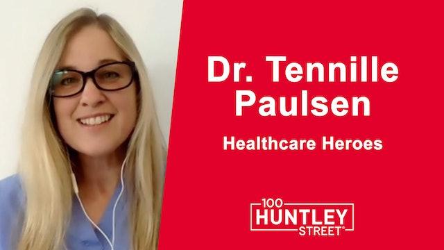 Health Care Heroes | Dr. Tennille Paulsen
