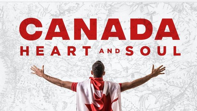 Canada Heart & Soul