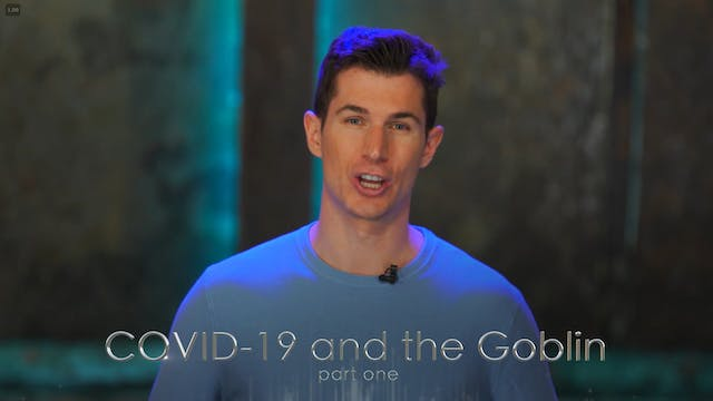 Ben Courson - COVID-19 and the Goblin...