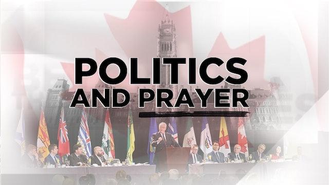 Context - Episode 19 - Politics and Prayer