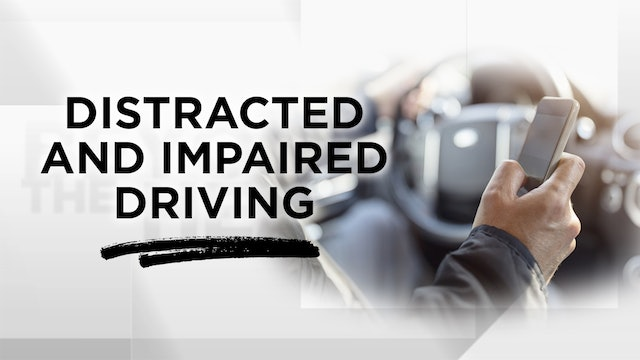 Context - Season 9 - Episode 24 - Distracted and Impaired Driving