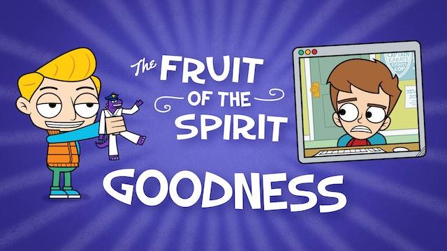 Fruit of the Spirit | GOODNESS