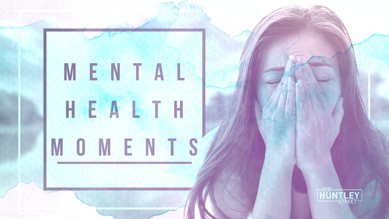 Mental Health Moments