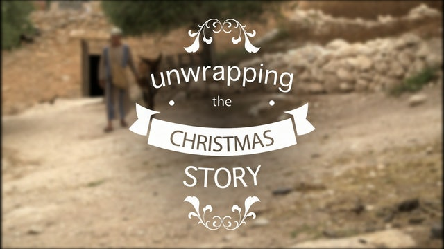 Unwrapping The Christmas Story