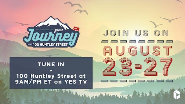 100 Huntley Street - August 23, 2021 ...