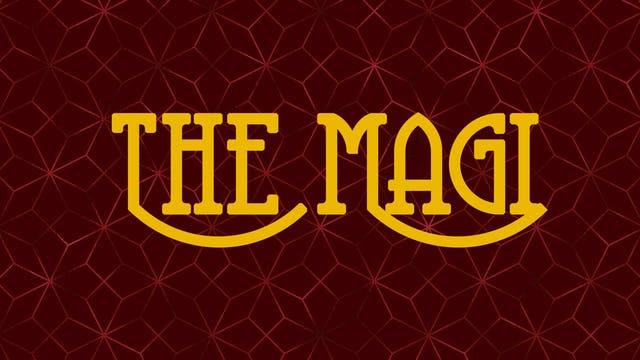 8 | The Magi