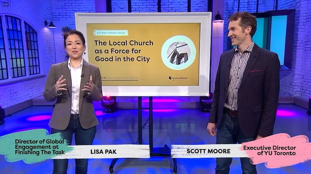 The Local Church as a Force for Good in the City -Calvin Russell / Kaarina Hsieh