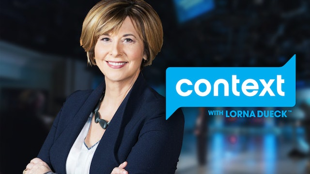 Context with Lorna Dueck