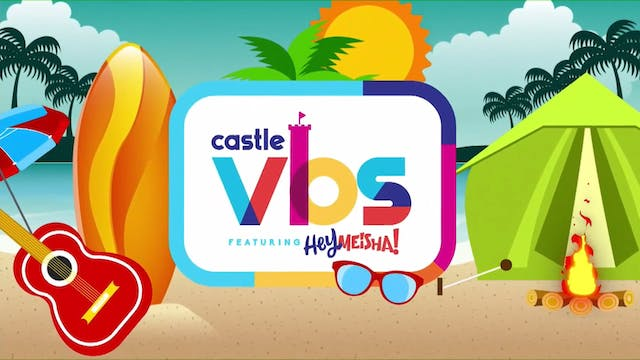 PRAISE PARTY LIVE - Castle VBS - Part 1