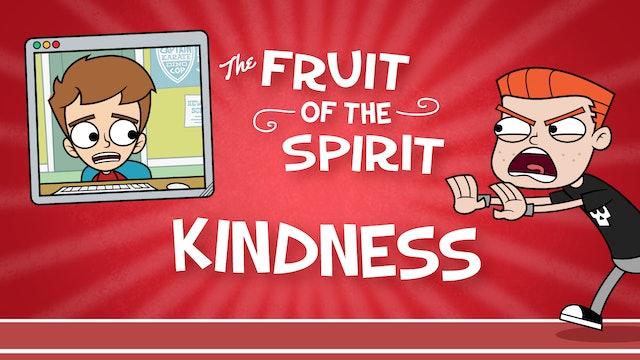 Fruit of the Spirit | KINDNESS