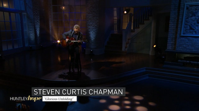 Huntley Hope | 1 | Steven Curtis Chapman