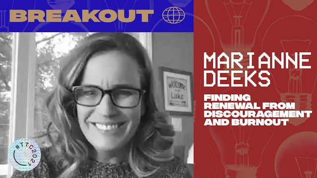 BREAKOUT | FINDING RENEWAL FROM DISCOURAGEMENT & BURNOUT