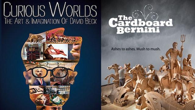 Curious Worlds David Beck + The Cardboard Bernini