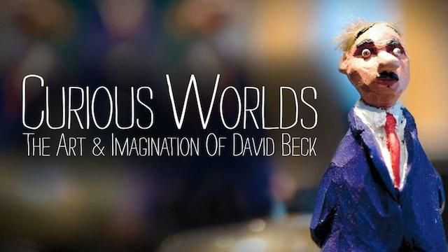 Curious Worlds David Beck Trailer