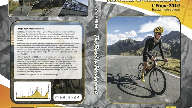 Ride the Pyrenees - Tourmalet & Hautacam - Route Preview and Training Guide (L'Etape 2014)