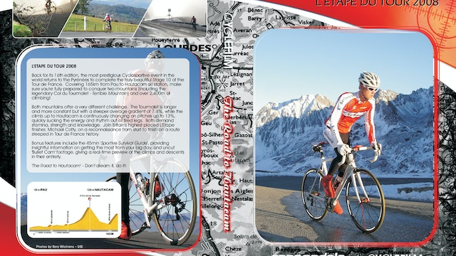 Ride the Pyrenees 2 - Tourmalet & Hautacam - Route Preview and Training Guide (L'Etape 2008)
