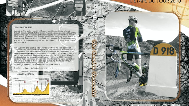 Ride the Pyrenees - Marie-Blanque/Soulor/Tourmalet - Route Preview & Training Guide (L'Etape 2010)