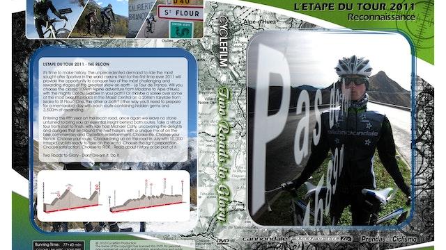 Ride the Alps - Galibier/Alpe d'Huez - Route Recon & Training Guide (L'Etape 2011)