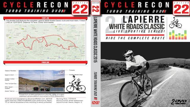 PART 1/2 - CR22: Lapierre White Roads Classic 2015