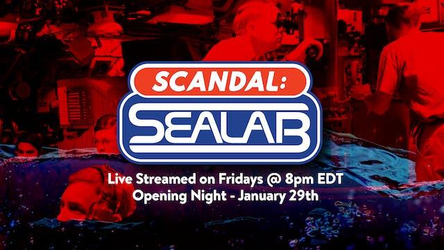 Scandal: SeaLab - Episode 14