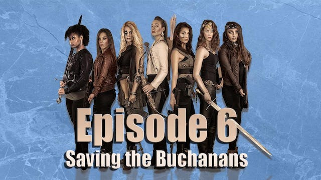 Episode 6: Saving the Buchanans