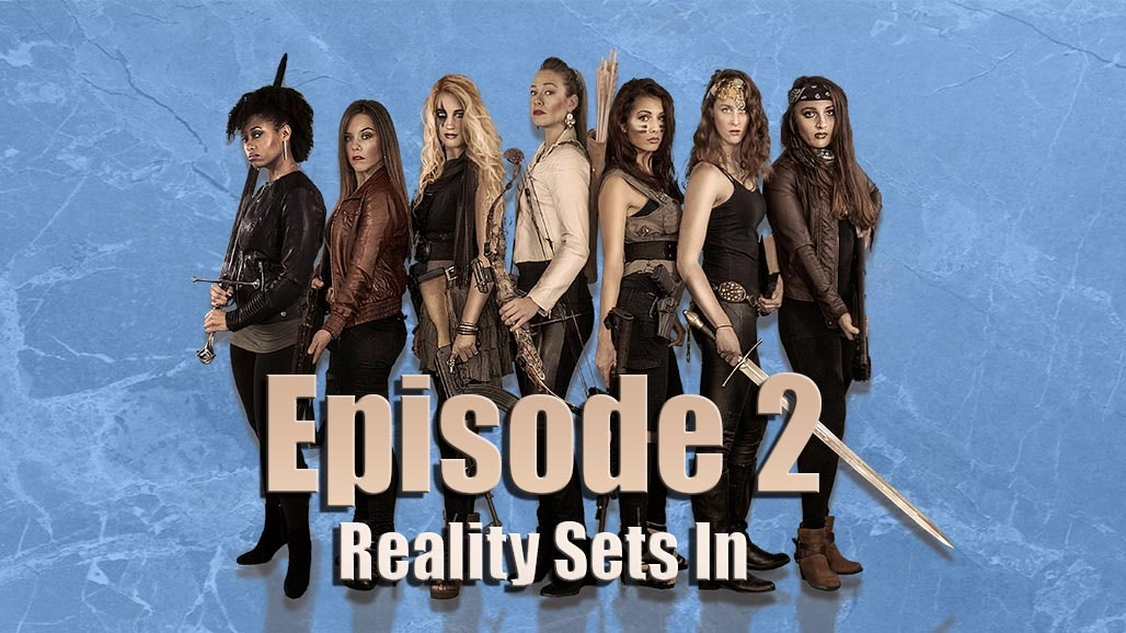 Episode 2: Reality Sets In