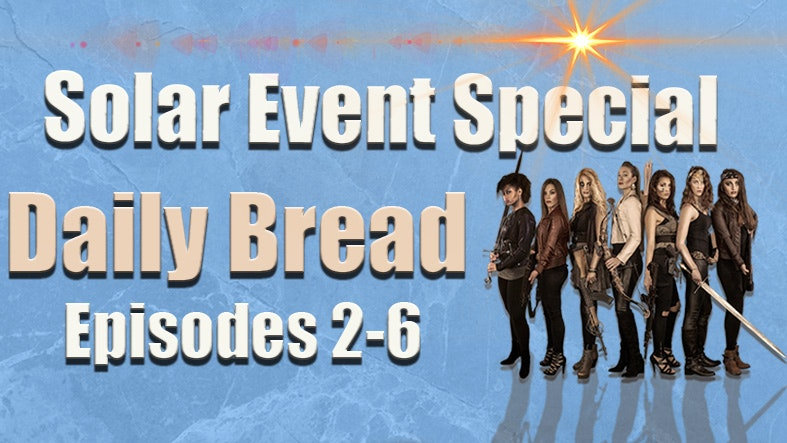 Solar Event Special: Episodes 2-6