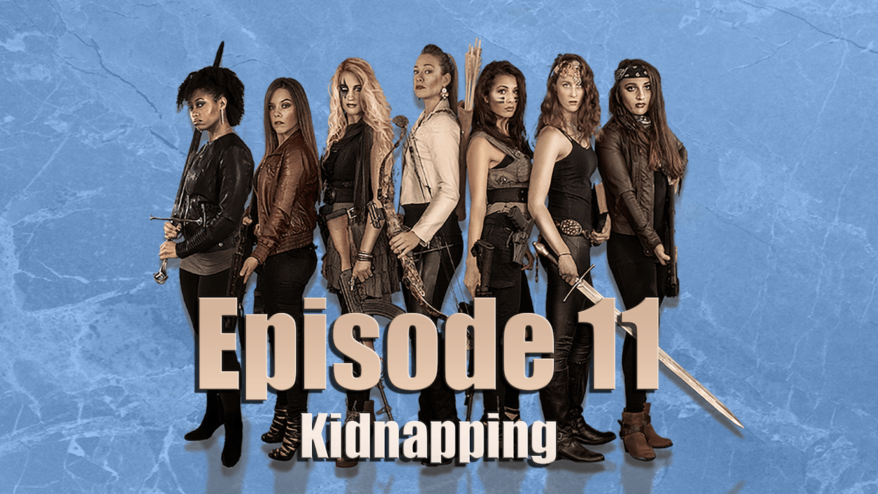 Episode 11 Kidnapping
