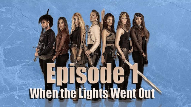 Episode 1: When the Lights Went Out