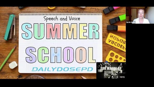 Voice Training: 7.21.21 (Summer School)