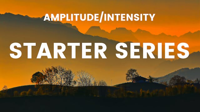 Starter Series: Amplitude/Intensity