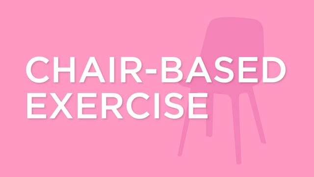 Chair-Based Exercise