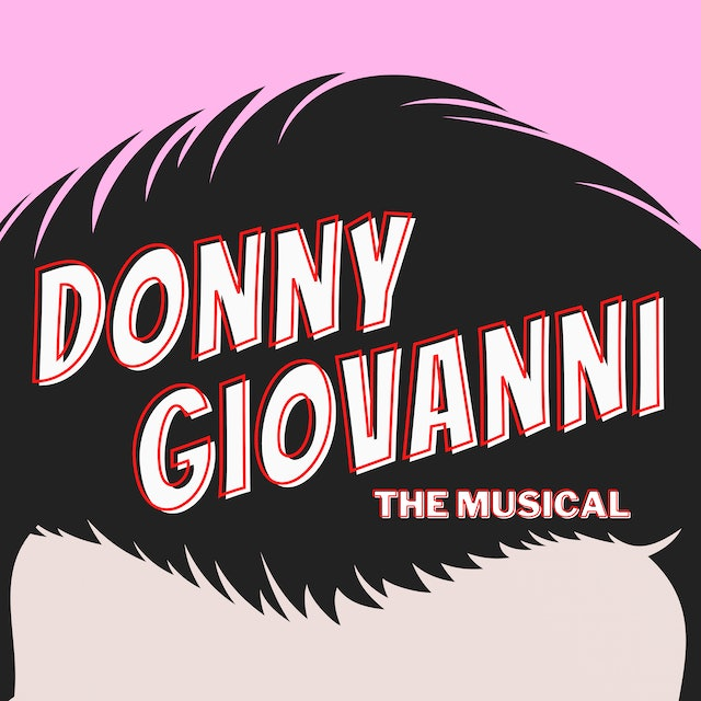 Donny Giovanni: The Musical