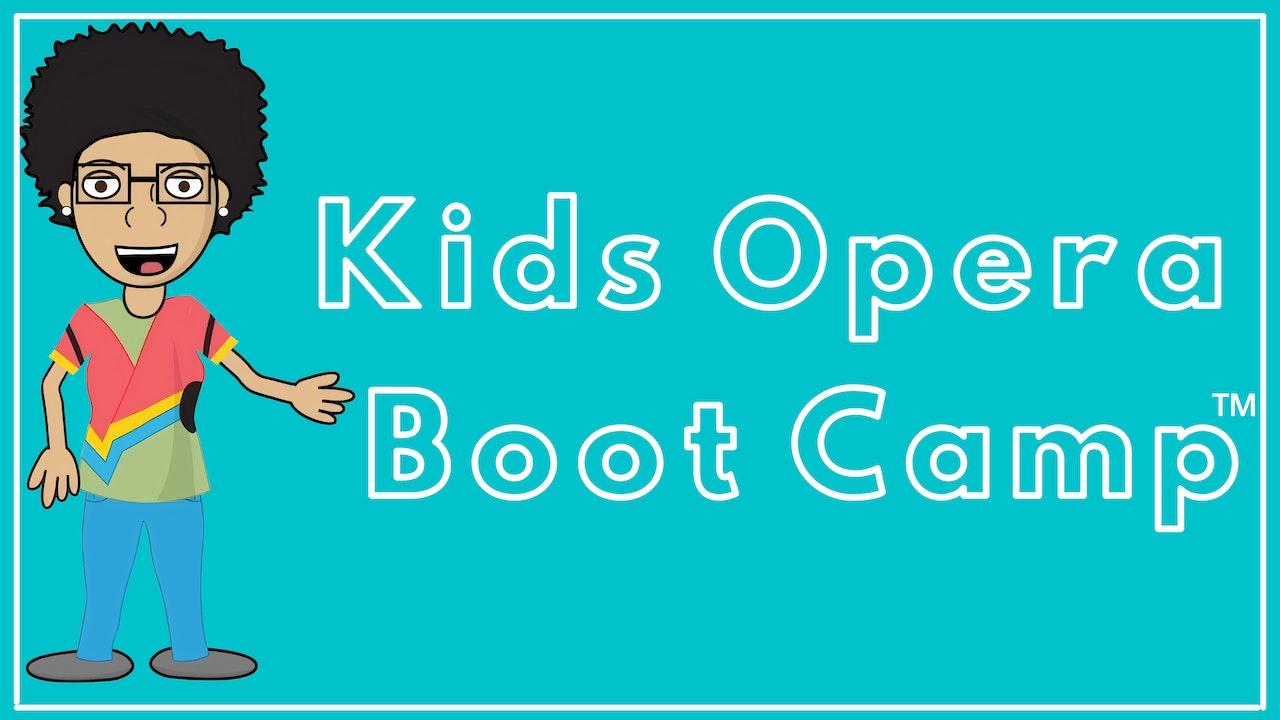 Kids Opera Boot Camp