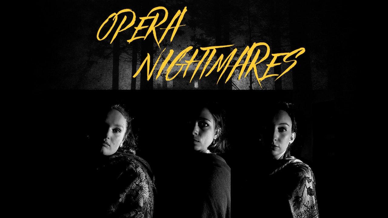 Opera Nightmares