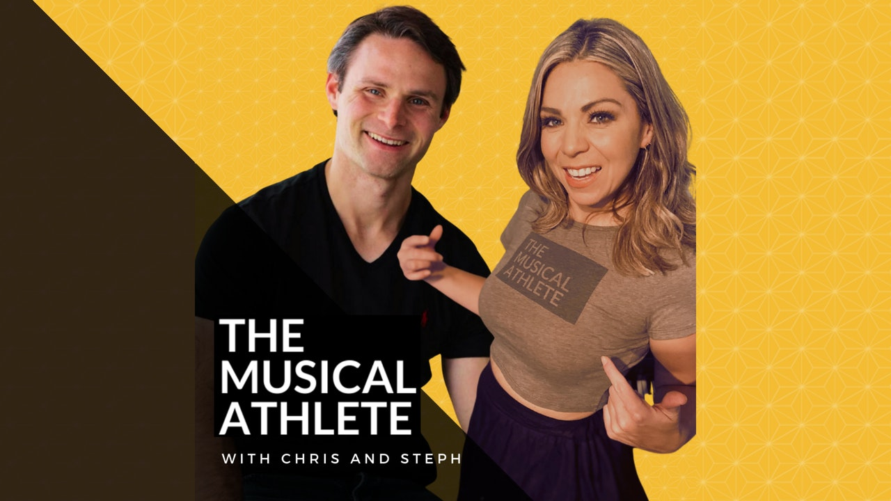 The Musical Athlete with Chris and Steph