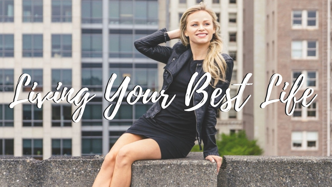 Living your Best Life with Deanna Breiwick