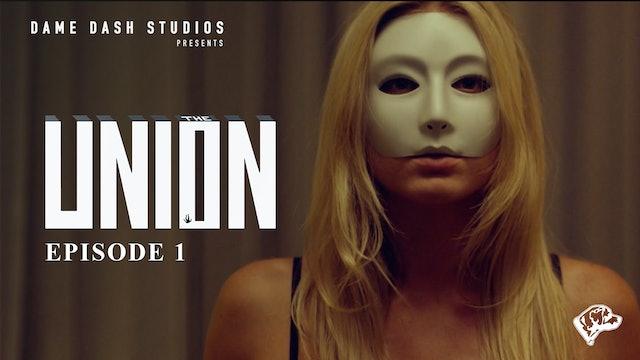 The Union - Episode 1 - Pilot