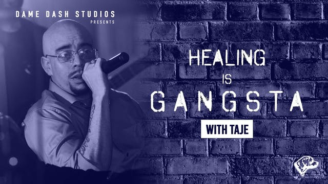Healing Is Gangsta: The Dame Dash Ses...