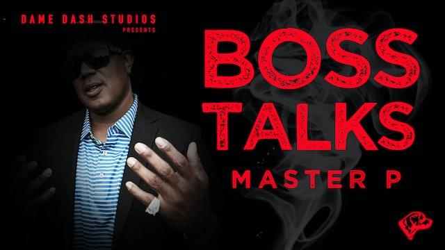 Boss Talk: Master P - Epsiode 1