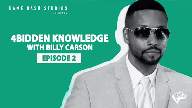4bidden Knowledge with Billy Carson Ep. 2