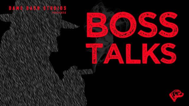Boss Talk: Andrew Medal - Episode 2