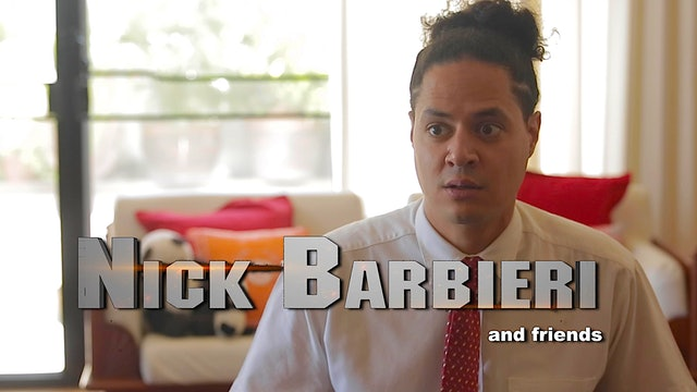 "Nick Barbieri and Friends - Episode 8 ""It's All Misdirection."""