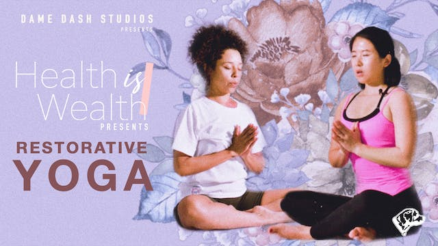 Yoga with Shimeng - Restorative Yoga ...