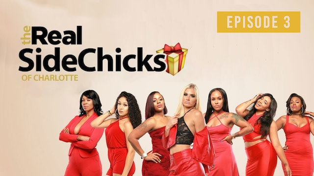 The Real Sidechicks of Charlotte | Episode 3 (Ladies Night)