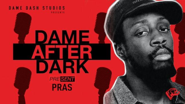 Dame After Dark - Pras
